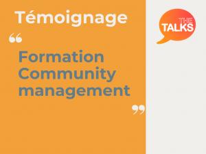 témoignage Formation community management